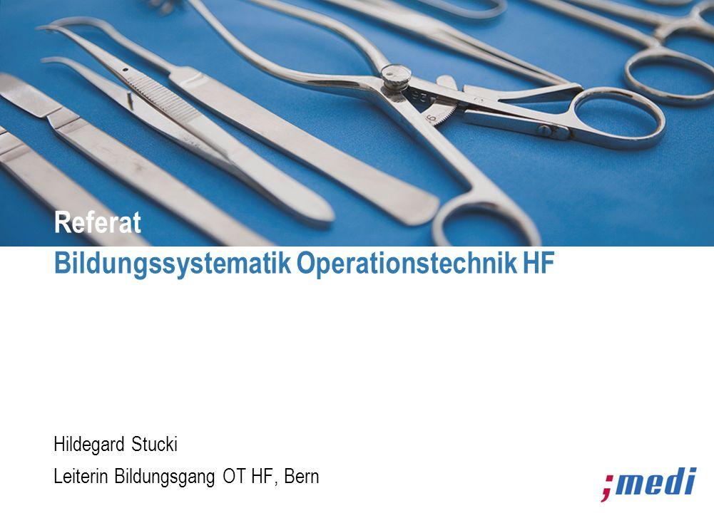 Referat Bildungssystematik Operationstechnik HF
