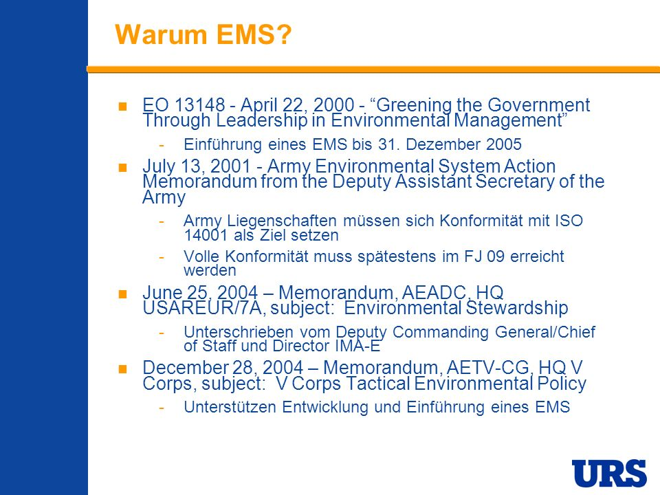 Warum EMS EO 13148 - April 22, 2000 - Greening the Government Through Leadership in Environmental Management