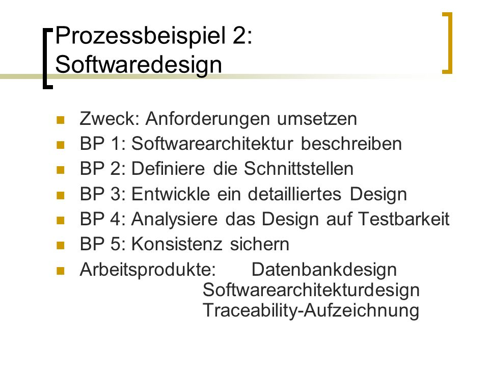 Prozessbeispiel 2: Softwaredesign