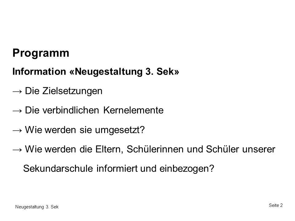 Programm Information «Neugestaltung 3. Sek» → Die Zielsetzungen