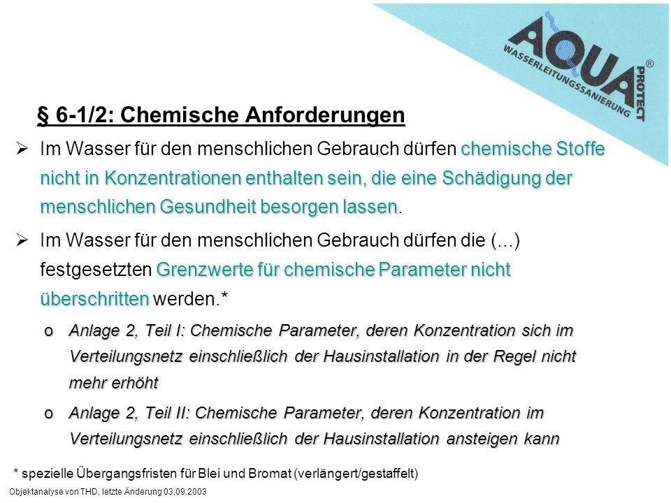 § 6-1/2: Chemische Anforderungen