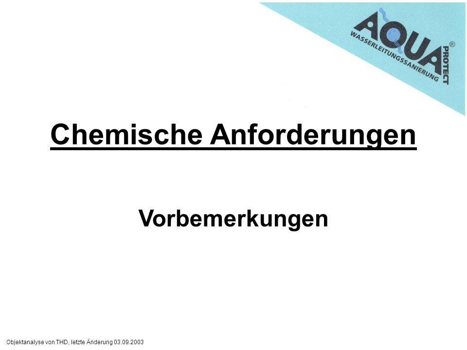 Chemische Anforderungen