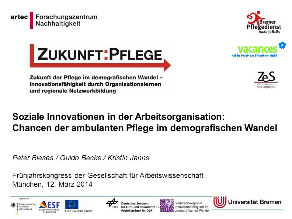 Soziale Innovationen in der Arbeitsorganisation: Chancen der ambulanten Pflege im demografischen Wandel