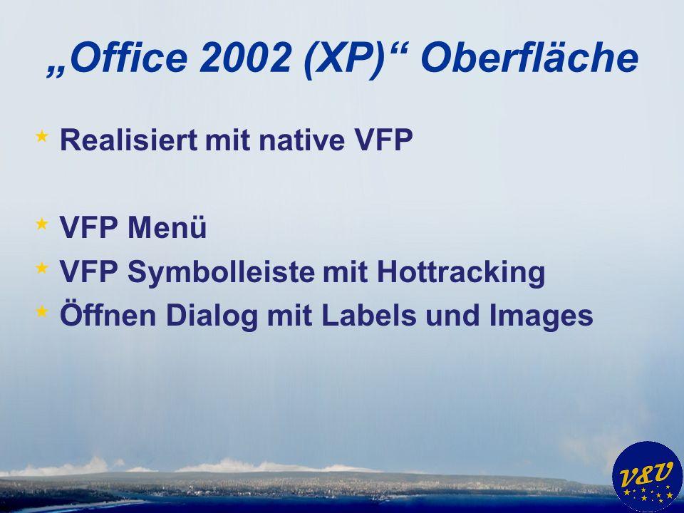"""Office 2002 (XP) Oberfläche"