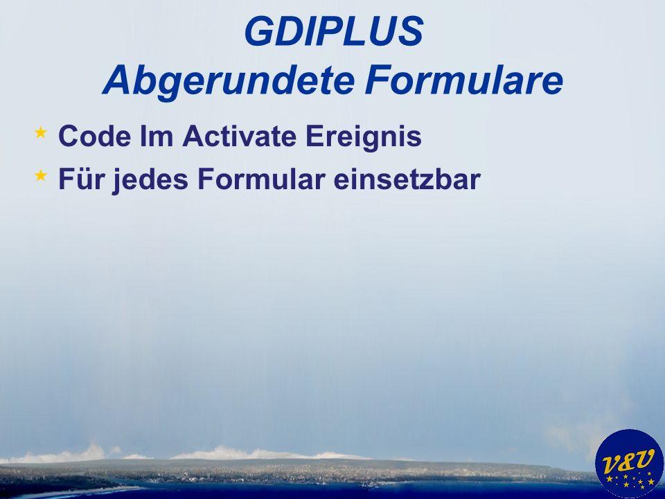GDIPLUS Abgerundete Formulare