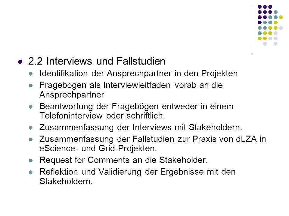 2.2 Interviews und Fallstudien