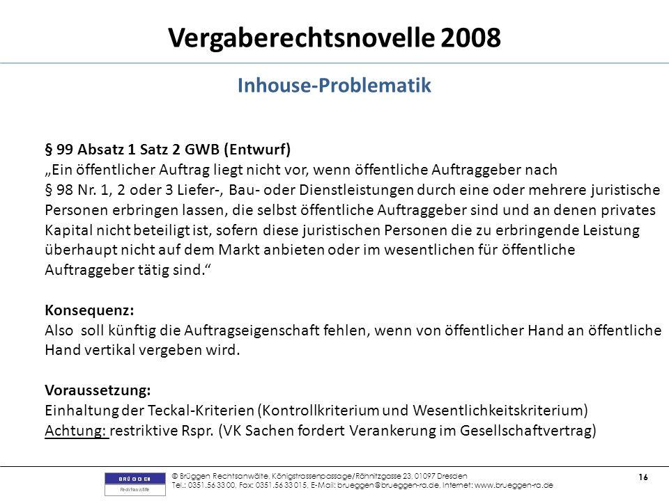 Inhouse-Problematik § 99 Absatz 1 Satz 2 GWB (Entwurf)