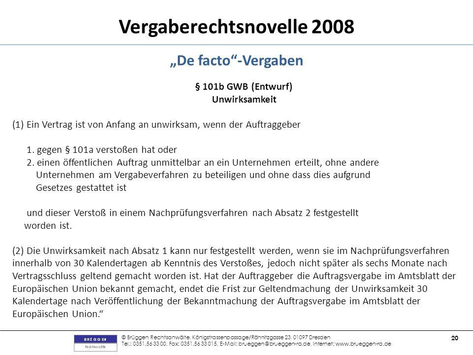 """""""De facto -Vergaben § 101b GWB (Entwurf) Unwirksamkeit"""