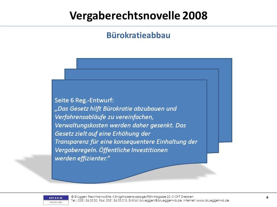 Bürokratieabbau Seite 6 Reg.-Entwurf: