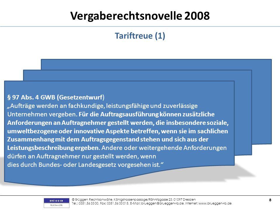 Tariftreue (1) § 97 Abs. 4 GWB (Gesetzentwurf)