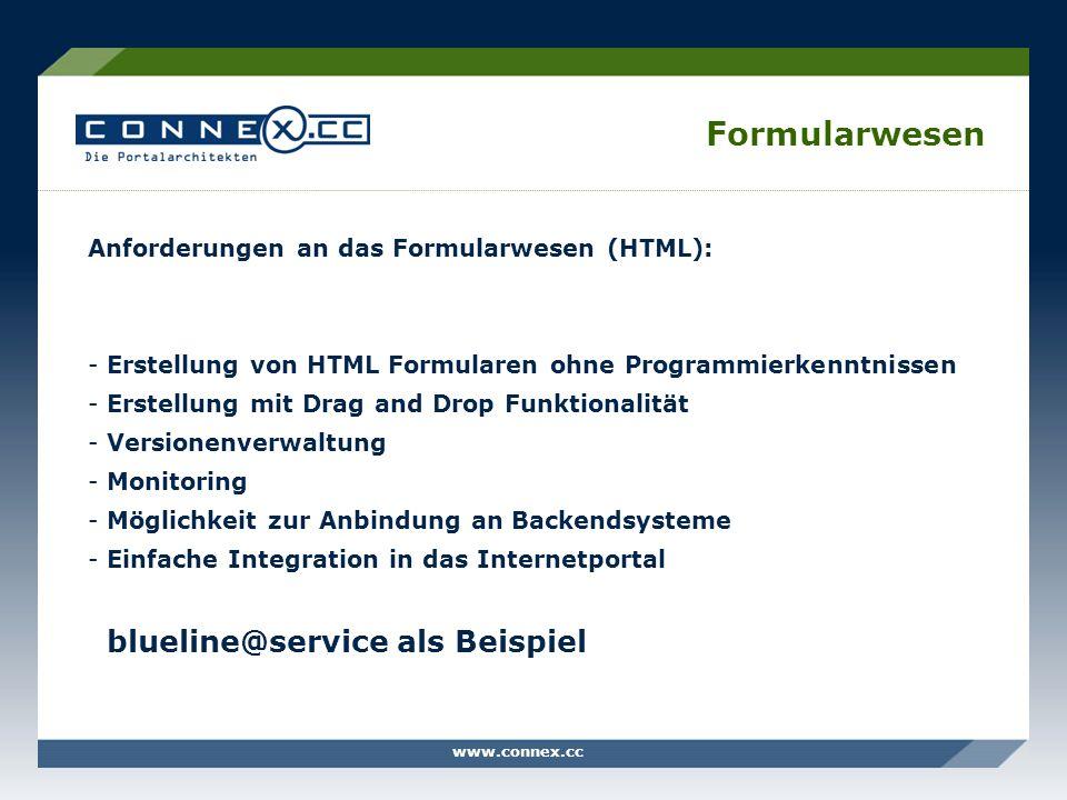 Formularwesen Anforderungen an das Formularwesen (HTML):