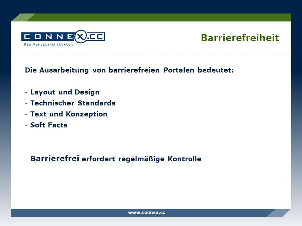Barrierefreiheit Die Ausarbeitung von barrierefreien Portalen bedeutet: Layout und Design. Technischer Standards.
