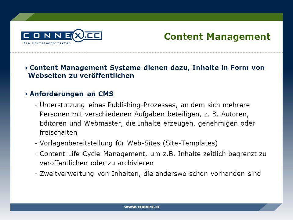 Content Management Content Management Systeme dienen dazu, Inhalte in Form von Webseiten zu veröffentlichen.