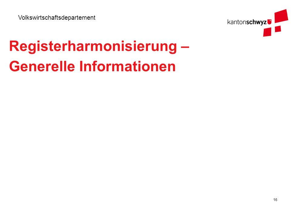 Registerharmonisierung – Generelle Informationen