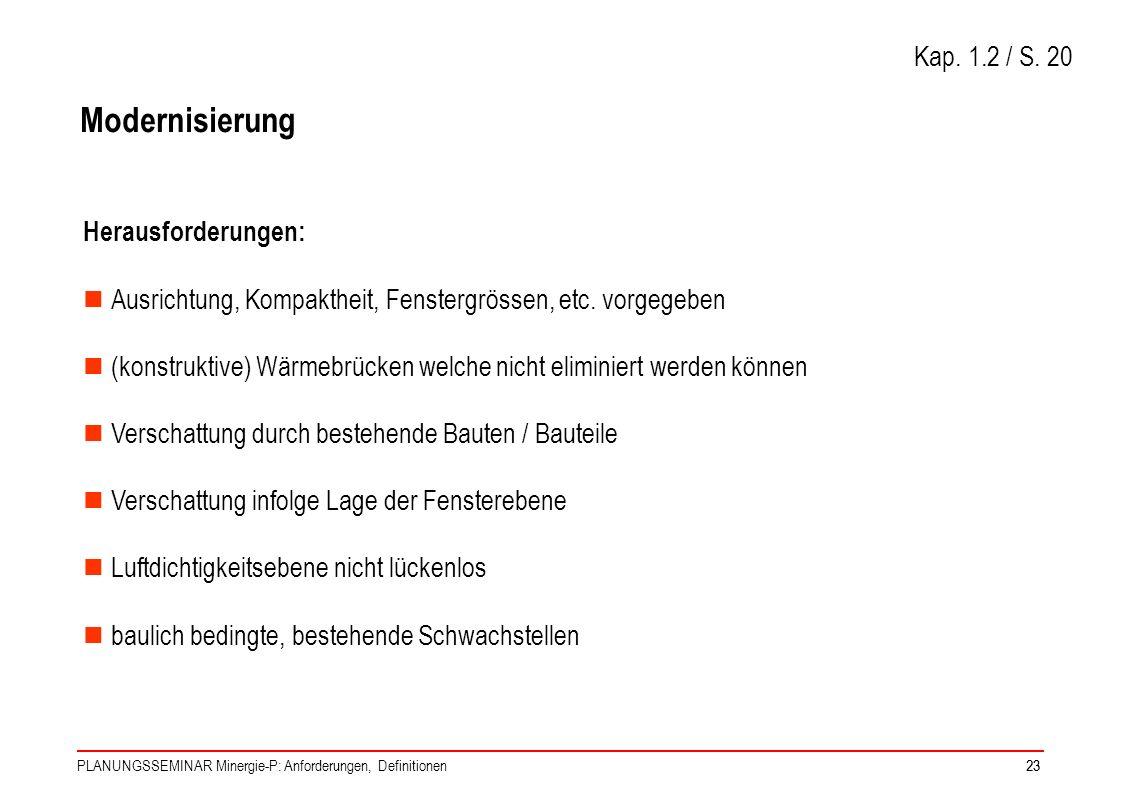 Modernisierung Kap. 1.2 / S. 20 Herausforderungen: