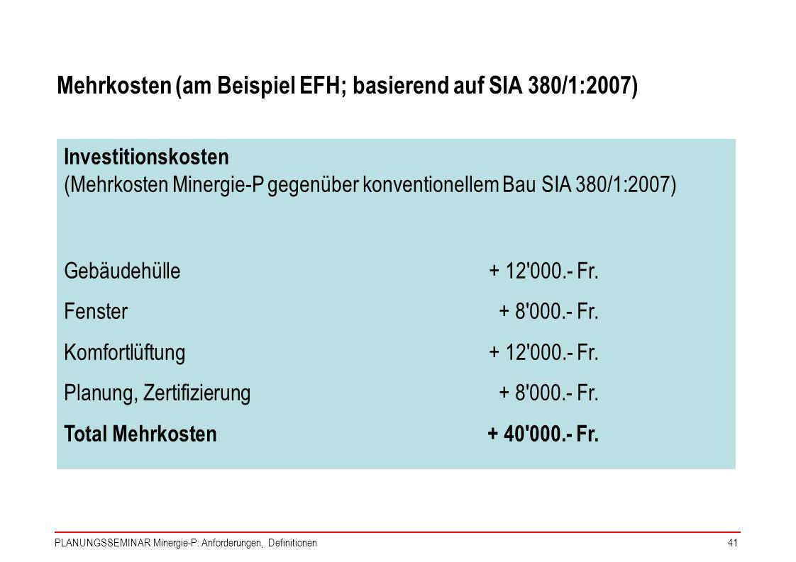 Mehrkosten (am Beispiel EFH; basierend auf SIA 380/1:2007)