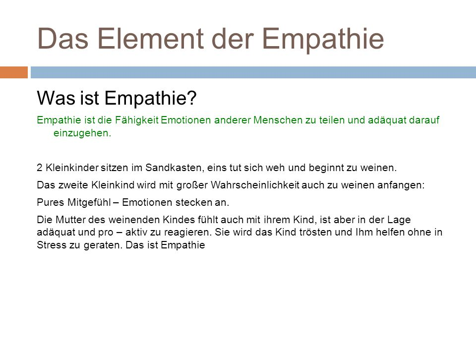 Das Element der Empathie