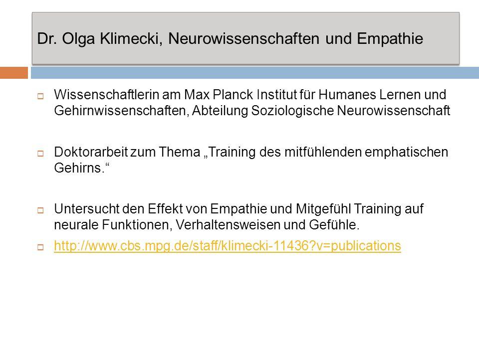 Dr. Olga Klimecki, Neurowissenschaften und Empathie