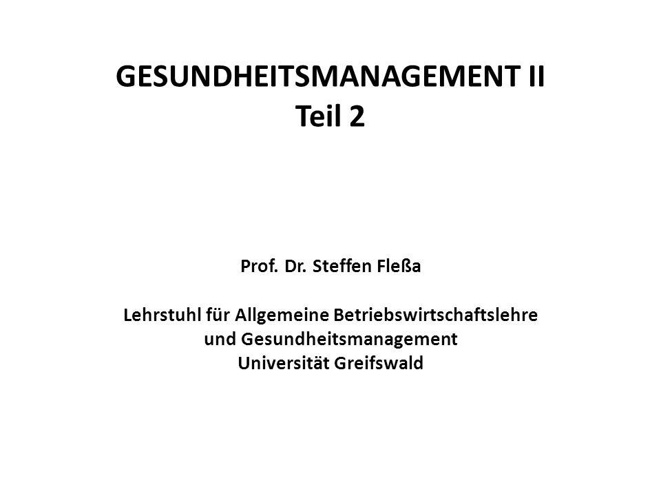 GESUNDHEITSMANAGEMENT II Teil 2 Prof. Dr