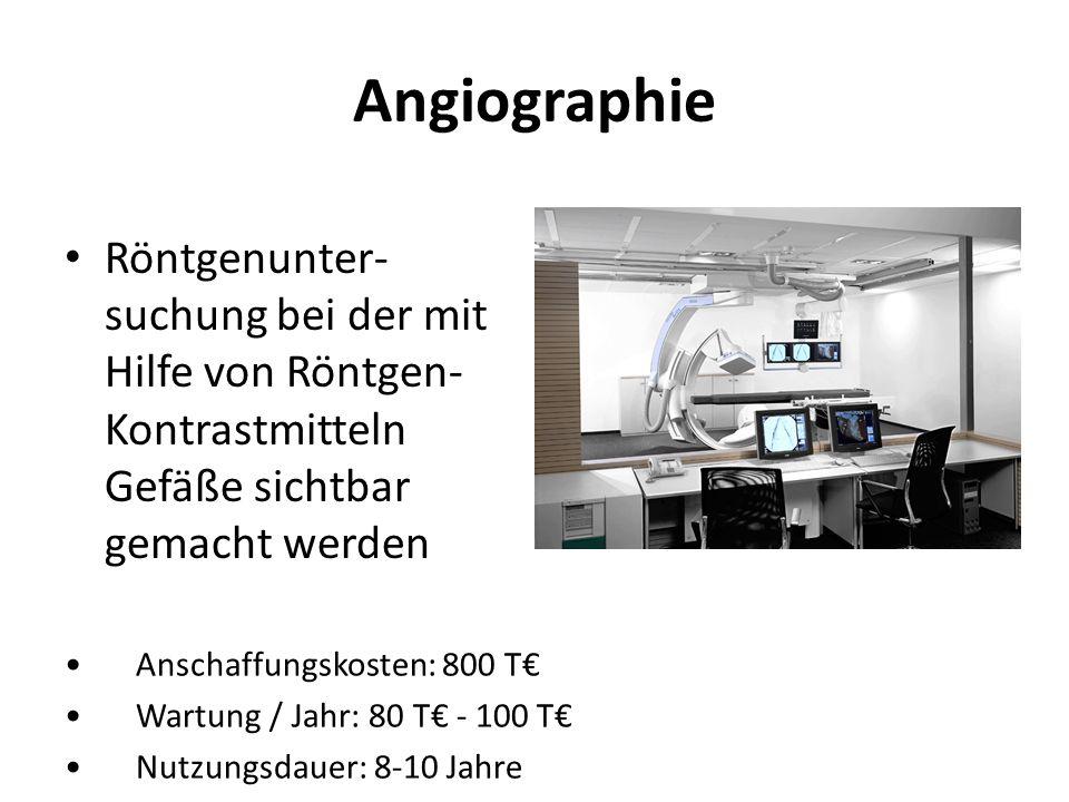 Angiographie Röntgenunter-suchung bei der mit Hilfe von Röntgen-Kontrastmitteln Gefäße sichtbar gemacht werden.