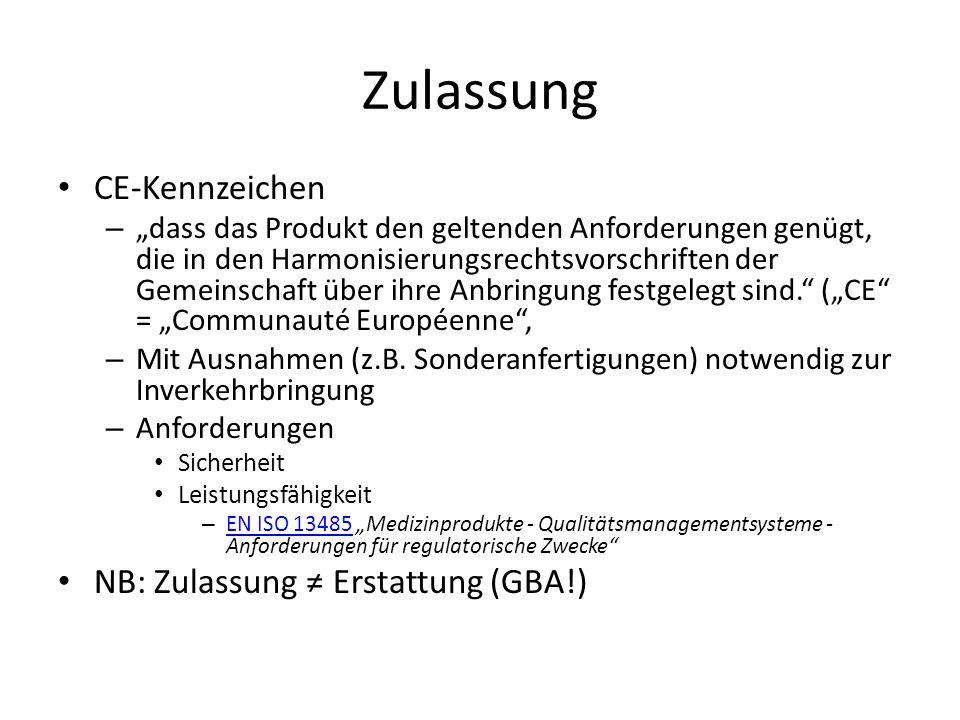Zulassung CE-Kennzeichen NB: Zulassung ≠ Erstattung (GBA!)