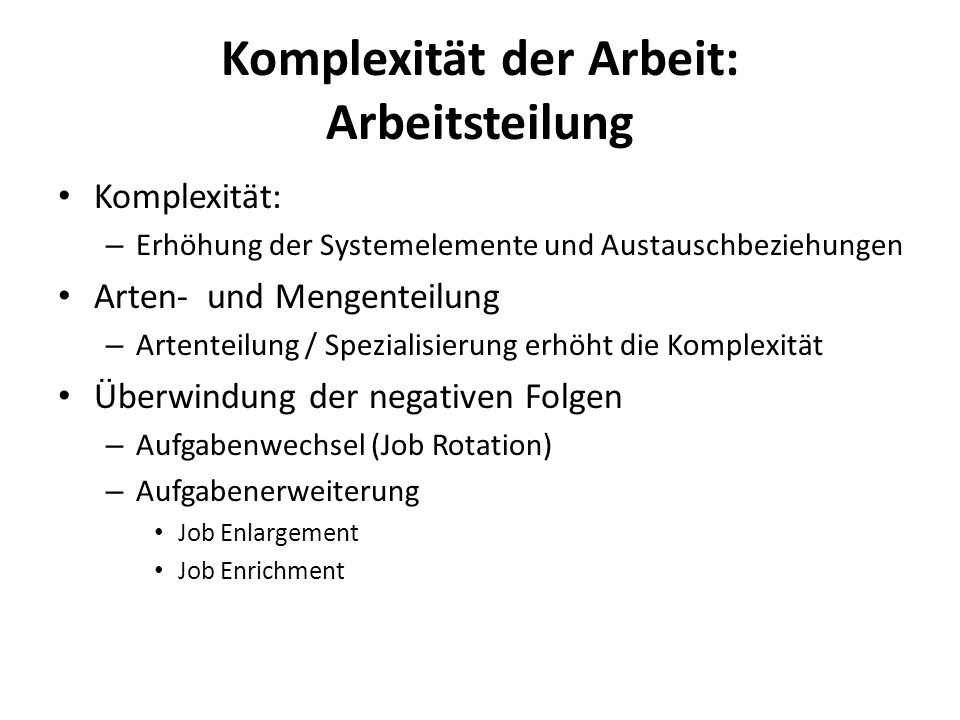 Komplexität der Arbeit: Arbeitsteilung