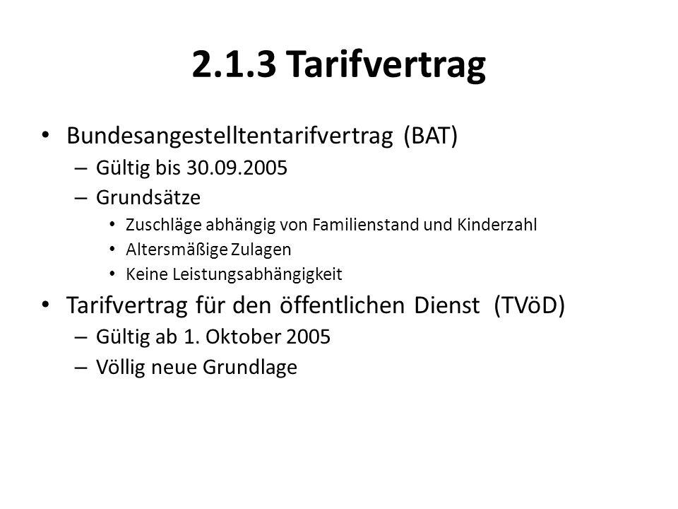 2.1.3 Tarifvertrag Bundesangestelltentarifvertrag (BAT)