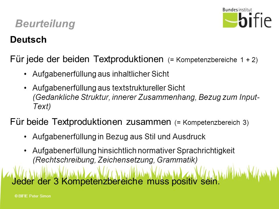 Beurteilung Deutsch. Für jede der beiden Textproduktionen (= Kompetenzbereiche 1 + 2) Aufgabenerfüllung aus inhaltlicher Sicht.