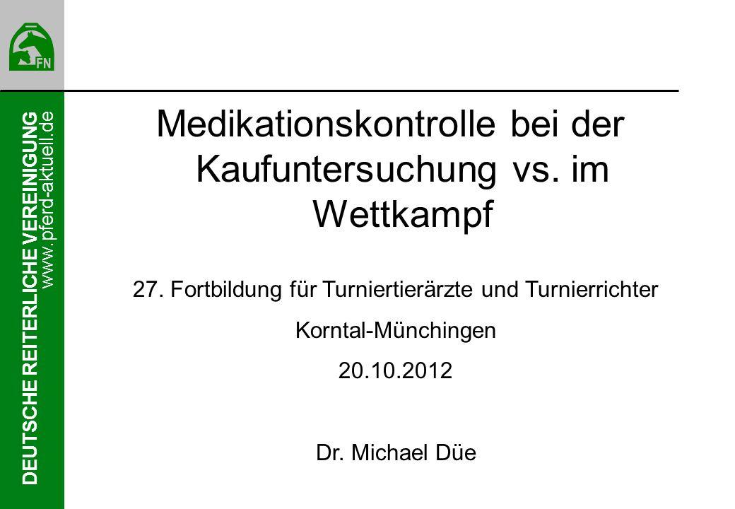 Medikationskontrolle bei der Kaufuntersuchung vs. im Wettkampf