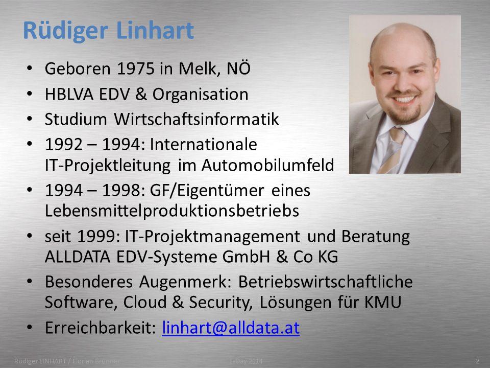 Rüdiger Linhart Geboren 1975 in Melk, NÖ HBLVA EDV & Organisation