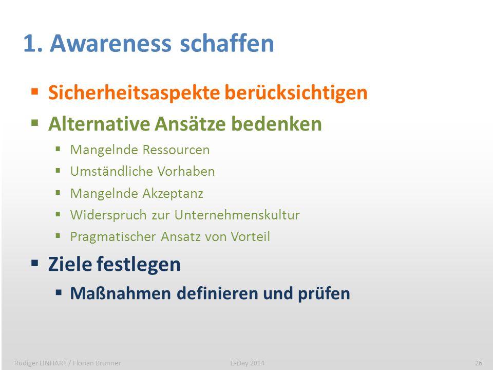 1. Awareness schaffen Sicherheitsaspekte berücksichtigen