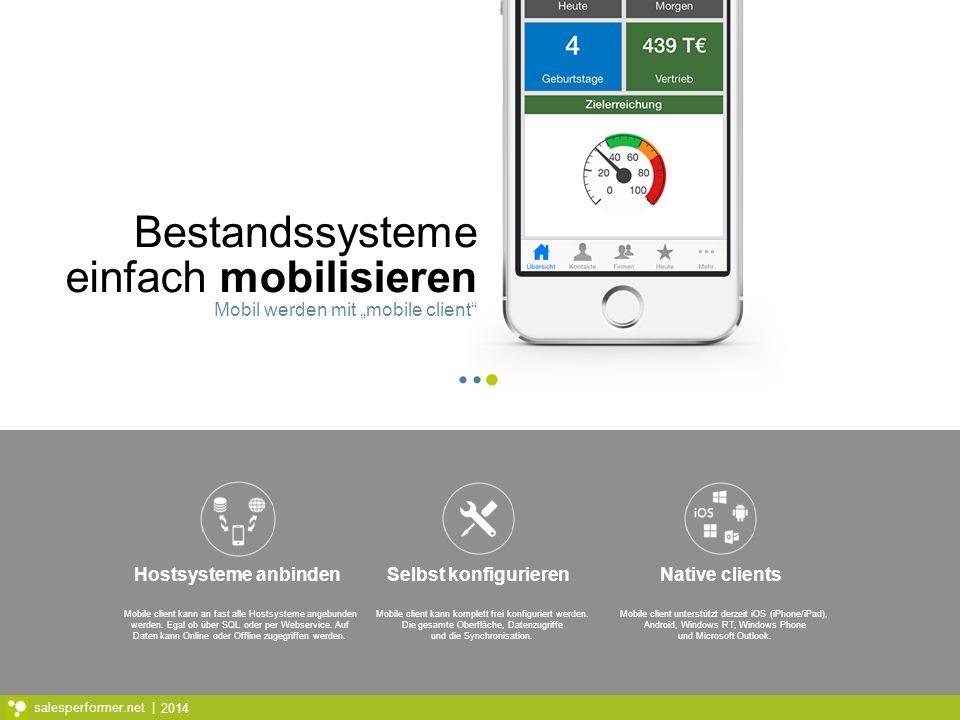 """Bestandssysteme einfach mobilisieren Mobil werden mit """"mobile client"""