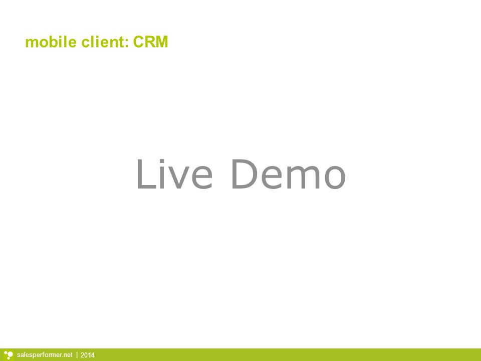 mobile client: CRM Live Demo