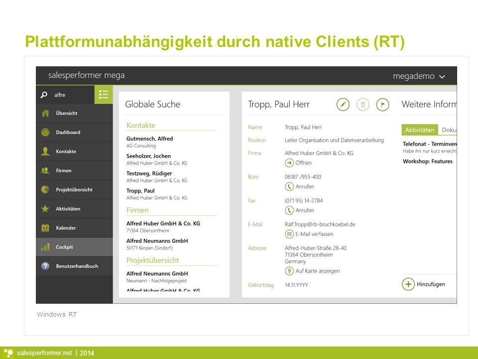Plattformunabhängigkeit durch native Clients (RT)