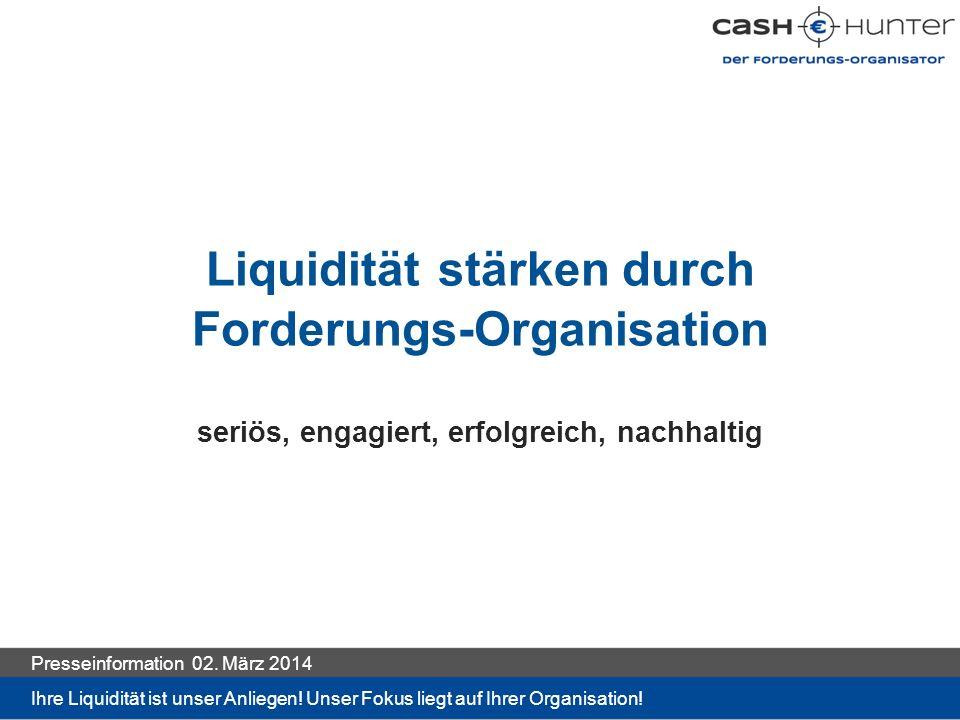 Liquidität stärken durch Forderungs-Organisation