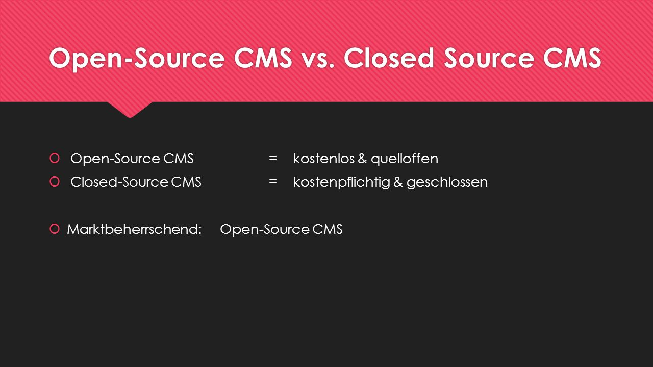 Open-Source CMS vs. Closed Source CMS