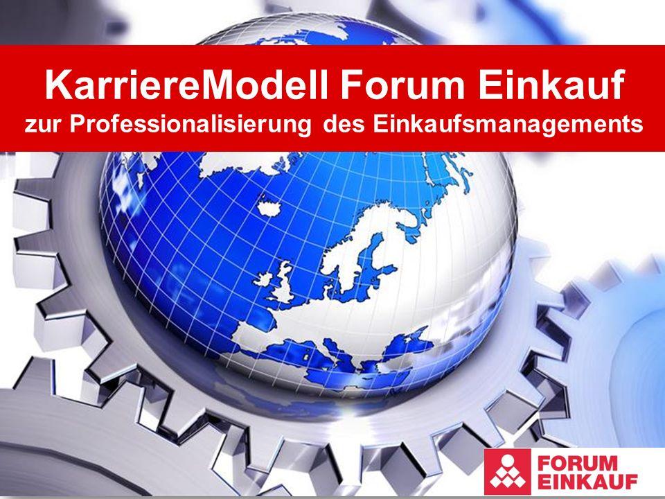 KarriereModell Forum Einkauf zur Professionalisierung des Einkaufsmanagements