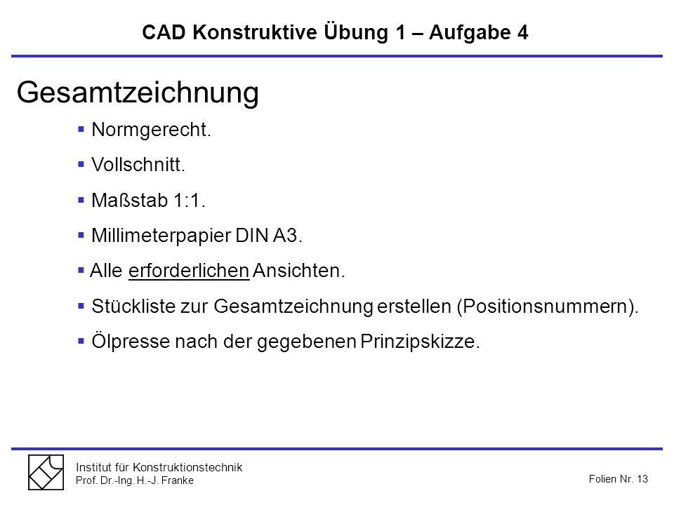 Gesamtzeichnung CAD Konstruktive Übung 1 – Aufgabe 4 Normgerecht.