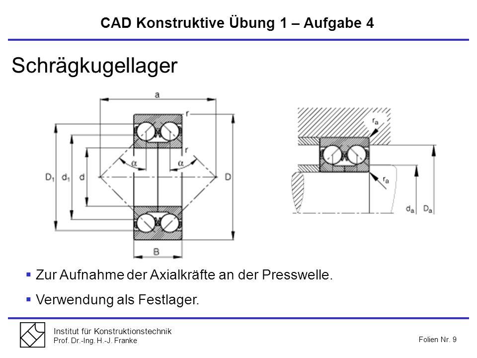 Schrägkugellager CAD Konstruktive Übung 1 – Aufgabe 4