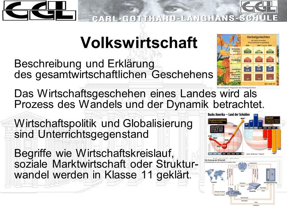 Volkswirtschaft Beschreibung und Erklärung des gesamtwirtschaftlichen Geschehens.