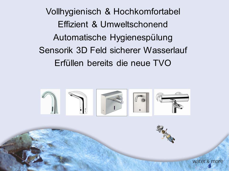 Vollhygienisch & Hochkomfortabel Effizient & Umweltschonend