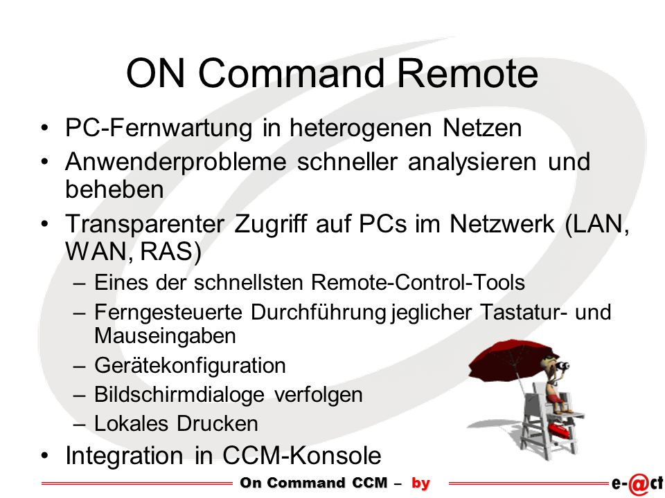 ON Command Remote PC-Fernwartung in heterogenen Netzen