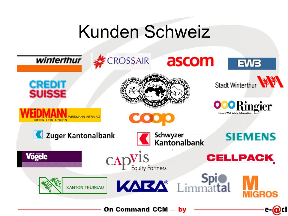 Kunden Schweiz On Command CCM – by