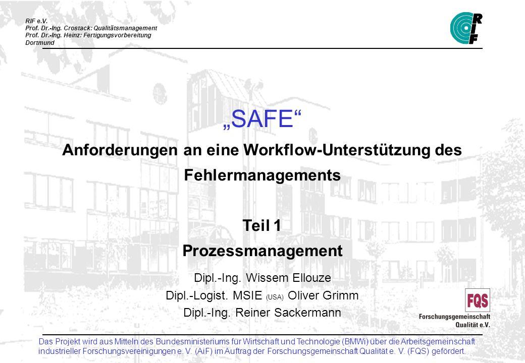 """""""SAFE Anforderungen an eine Workflow-Unterstützung des Fehlermanagements Teil 1 Prozessmanagement"""