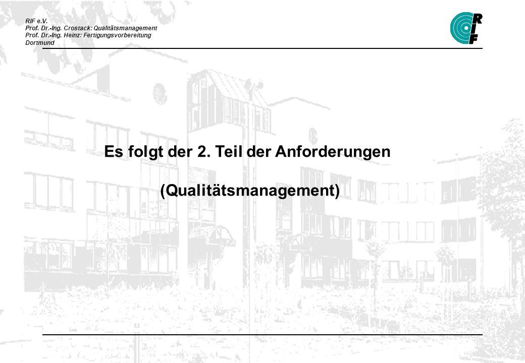 Es folgt der 2. Teil der Anforderungen (Qualitätsmanagement)