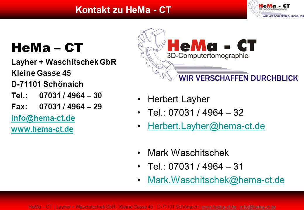 HeMa – CT Kontakt zu HeMa - CT Herbert Layher Tel.: 07031 / 4964 – 32