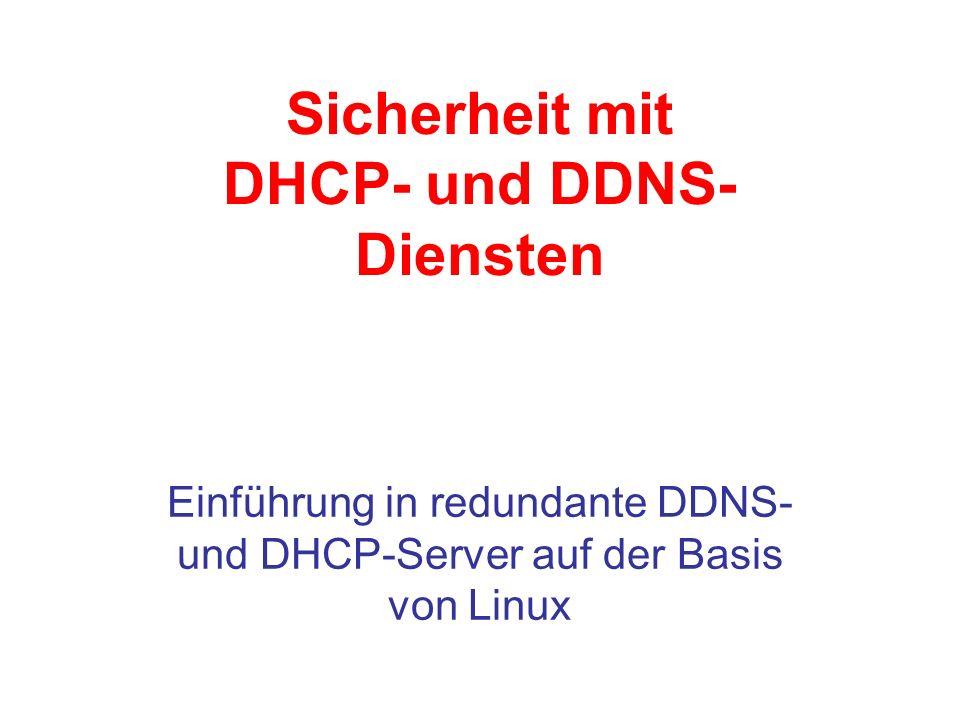 Sicherheit mit DHCP- und DDNS- Diensten