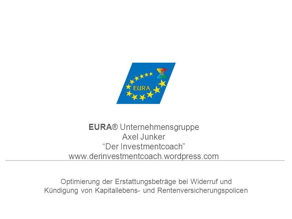 EURA® Unternehmensgruppe Axel Junker Der Investmentcoach