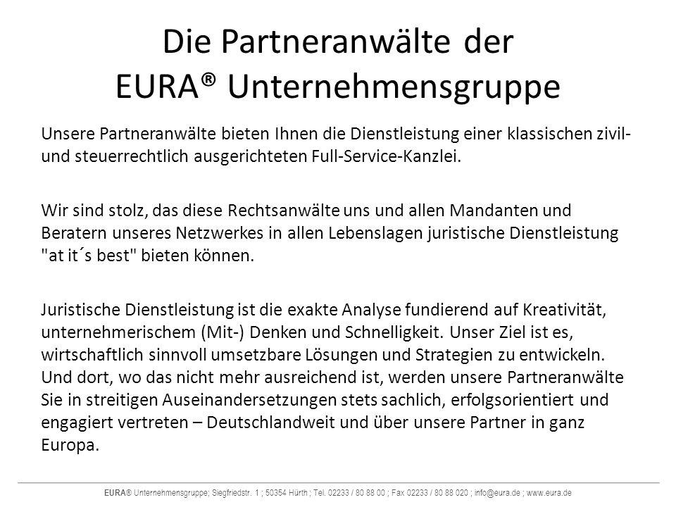 Die Partneranwälte der EURA® Unternehmensgruppe
