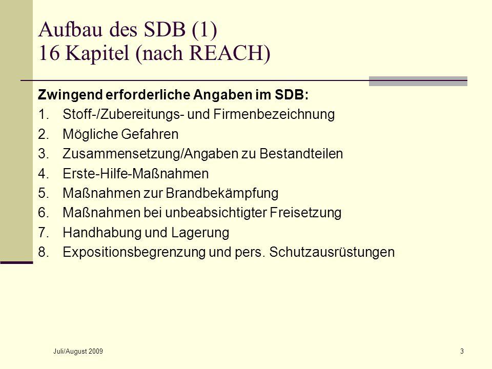 Aufbau des SDB (1) 16 Kapitel (nach REACH)